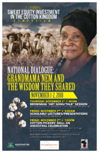"""7th Annual Cotton Kingdom/Sweat Equity Investment Symposium  """"National Dialogue: Grandmama'nem and the Wisdom They Shared"""""""