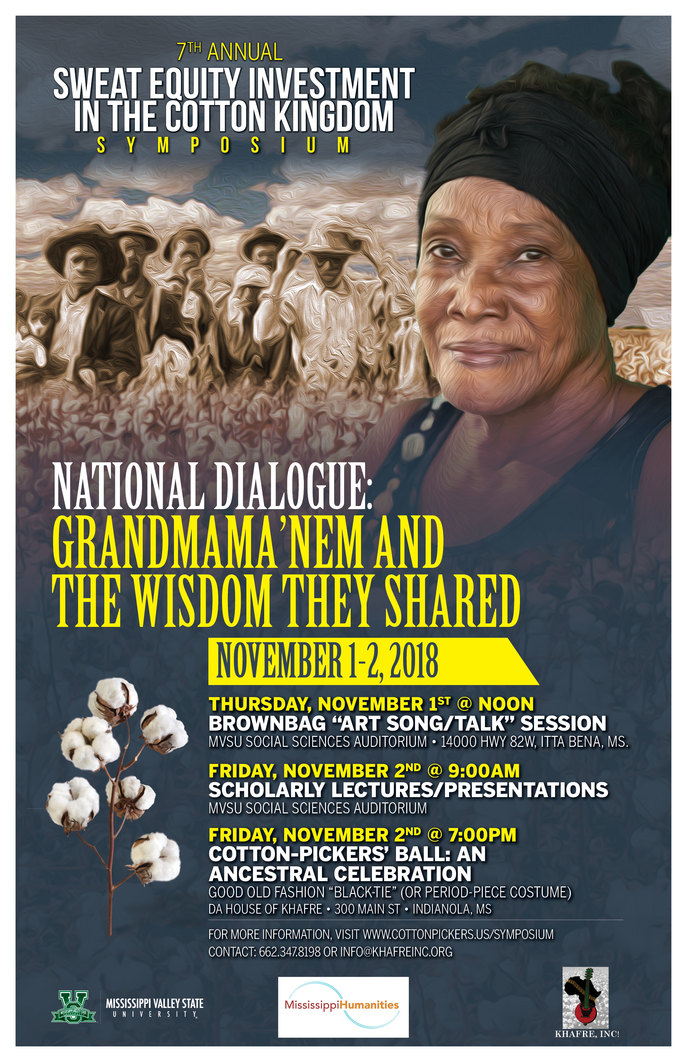 "7th Annual Cotton Kingdom/Sweat Equity Investment Symposium  ""National Dialogue: Grandmama'nem and the Wisdom They Shared"""